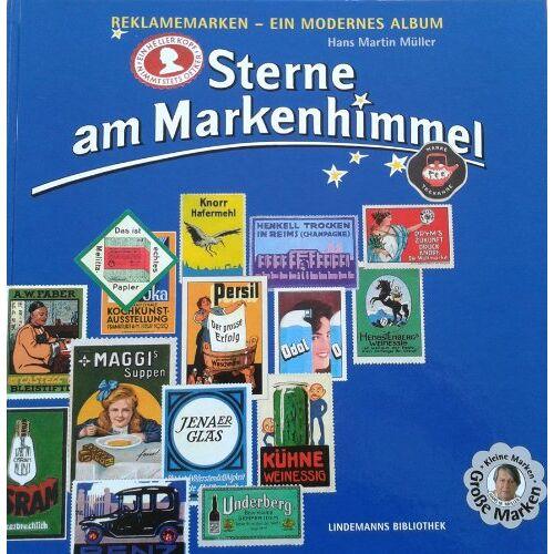 Müller, Hans Martin - Sterne am Markenhimmel: Reklamemarken - Ein modernes Album - Preis vom 20.10.2020 04:55:35 h