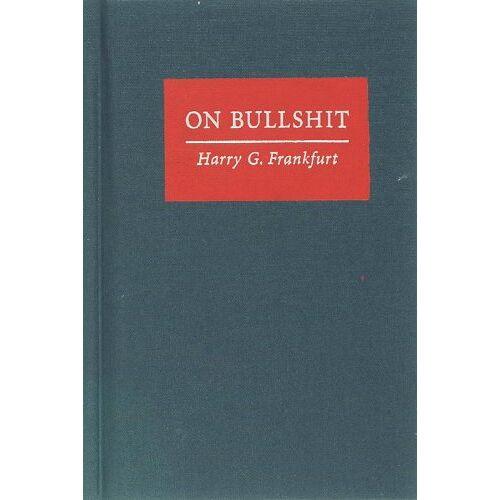 Frankfurt, Harry G. - On Bullshit - Preis vom 27.02.2021 06:04:24 h