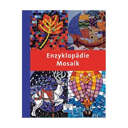 Teresa Mills - Enzyklopädie Mosaik - Preis vom 04.08.2019 06:11:31 h