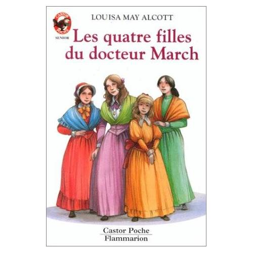 Alcott, Louisa May - Alcott/Quatre Filles Du Dr March - Preis vom 05.05.2021 04:54:13 h