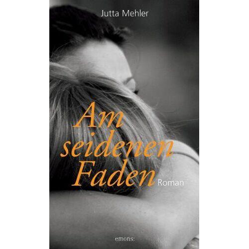 Jutta Mehler - Am seidenen Faden - Preis vom 20.10.2020 04:55:35 h