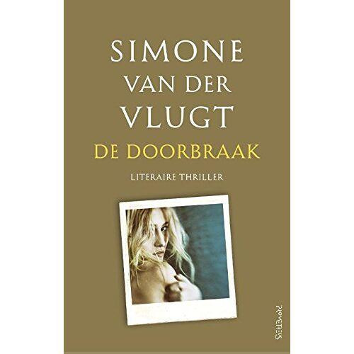 Vlugt, Simone van der - De doorbraak - Preis vom 20.10.2020 04:55:35 h