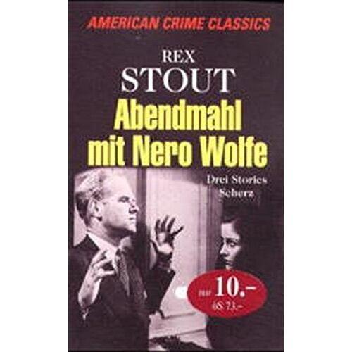 Rex Stout - Abendmahl mit Nero Wolfe - Preis vom 05.09.2020 04:49:05 h