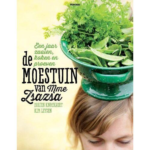 Kim Leysen - De Moestuin van Mme Zsazsa / druk 1: een jaar zaaien, koken en proeven - Preis vom 06.09.2020 04:54:28 h