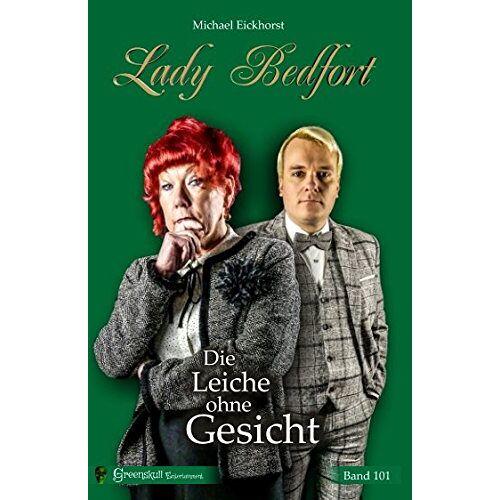 Michael Eickhorst - Lady Bedfort 101 - Die Leiche ohne Gesicht - Preis vom 18.04.2021 04:52:10 h