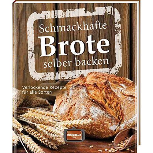 - Schmackhafte Brote selber backen: Verlockende Rezepte für alle Sorten - Preis vom 13.04.2021 04:49:48 h