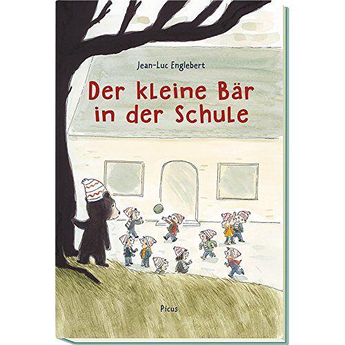 Jean-Luc Englebert - Der kleine Bär in der Schule - Preis vom 05.09.2020 04:49:05 h