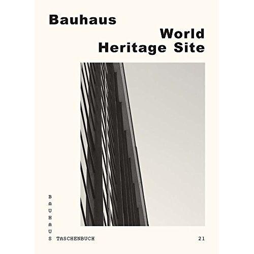 Stiftung Bauhaus Dessau - World Heritage Site: Bauhaus Paperback No. 21 (Bauhaus Taschenbuch) - Preis vom 20.10.2020 04:55:35 h