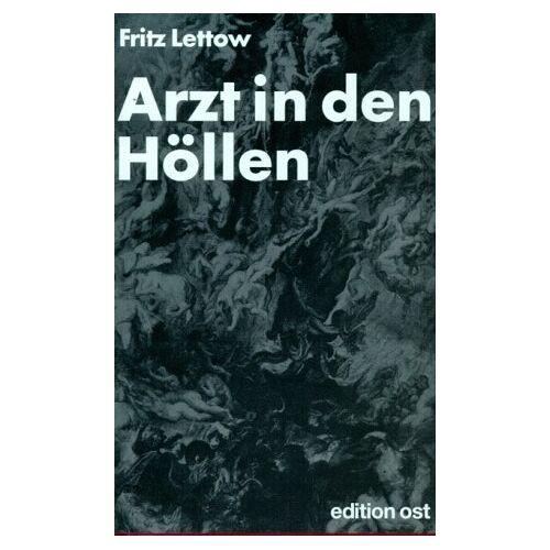 Fritz Lettow - Arzt in den Höllen. Erinnerungen an vier Konzentrationslager - Preis vom 20.10.2020 04:55:35 h