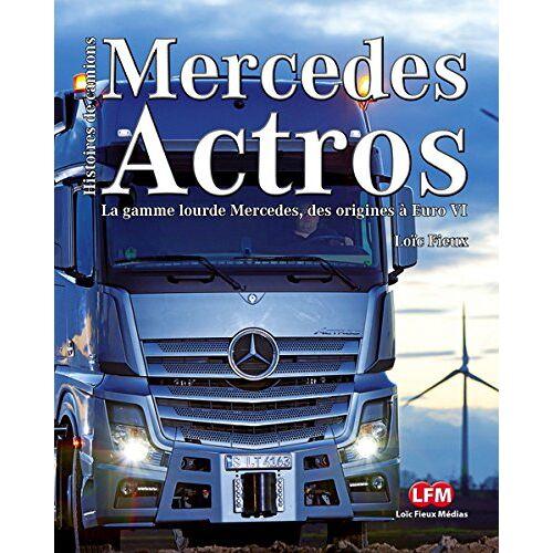 Loïc Fieux - Mercedes Actros - Preis vom 18.10.2020 04:52:00 h