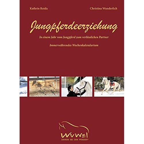 Kathrin Roida - Jungpferdeerziehung - Preis vom 06.05.2021 04:54:26 h
