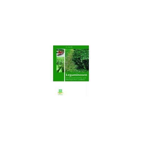 Günther Kahnt - Leguminosen: im konventionellen und ökologischen Landbau - Preis vom 20.01.2021 06:06:08 h