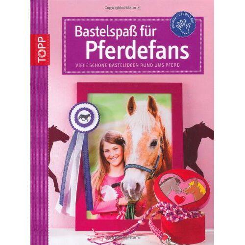 Eva Sommer - Bastelspaß für Pferde-Fans: Viele schöne Bastelideen rund ums Pferd - Preis vom 22.01.2021 05:57:24 h