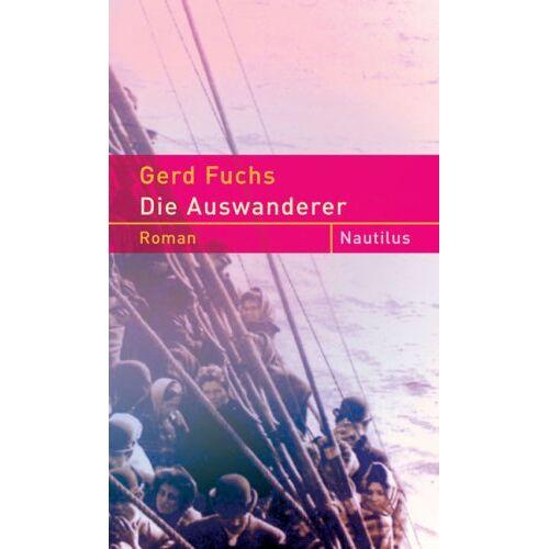 Gerd Fuchs - Die Auswanderer - Preis vom 23.01.2020 06:02:57 h