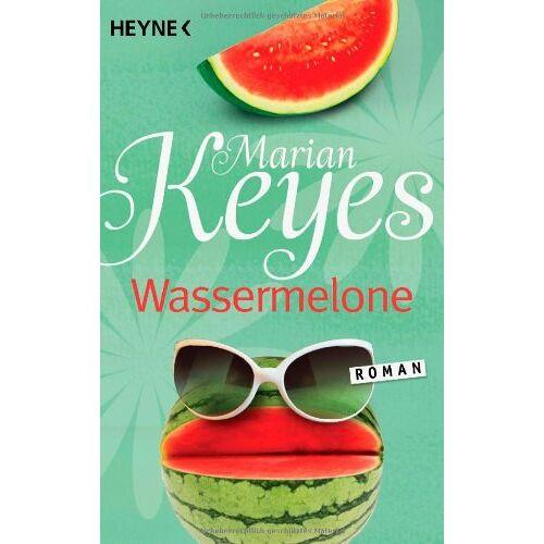 Marian Keyes - Wassermelone: Roman - Preis vom 19.01.2020 06:04:52 h
