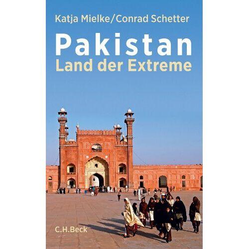 Katja Mielke - Pakistan: Land der Extreme - Preis vom 12.05.2021 04:50:50 h