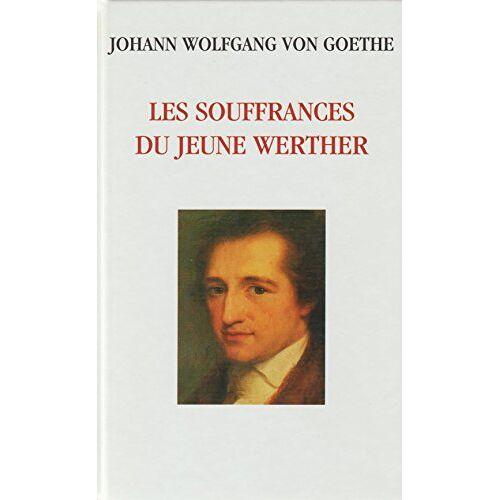 - Les souffrances du jeune Werther : 1774 (Les trésors de la littérature) - Preis vom 20.10.2020 04:55:35 h