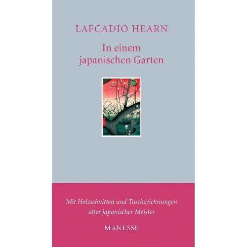 Lafcadio Hearn - In einem japanischen Garten - Preis vom 04.04.2020 04:53:55 h