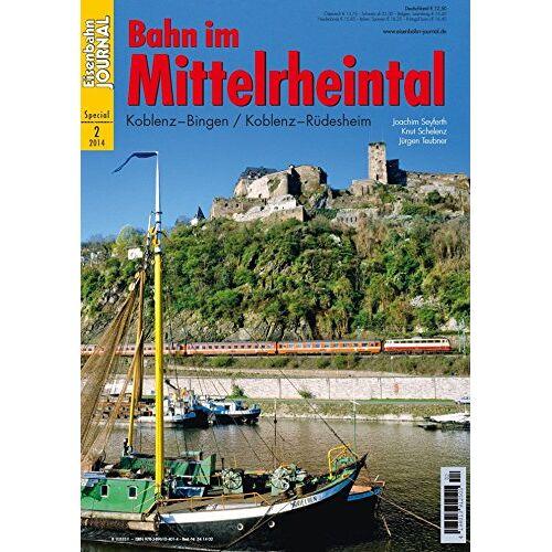 Joachim Seyferth - Bahn im Mittelrheintal - Eisenbahn Journal Special 2-2014 - Preis vom 11.04.2021 04:47:53 h