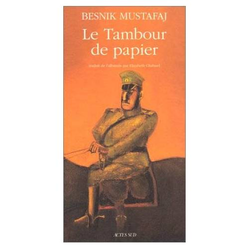 Besnik Mustafaj - Le tambour de papier (Romans Nouvell) - Preis vom 11.05.2021 04:49:30 h