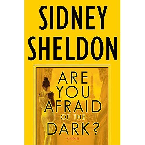 Sidney Sheldon - Are You Afraid of the Dark?: A Novel (Sheldon, Sidney) - Preis vom 23.02.2021 06:05:19 h