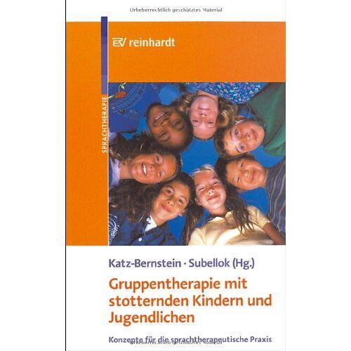 Nitza Katz-Bernstein - Gruppentherapie mit stotternden Kindern und Jugendlichen - Preis vom 25.10.2020 05:48:23 h