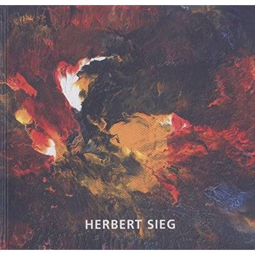 - Herbert Sieg. Bilder bis 2009 (Auflage 1500 Exemplare) - Preis vom 08.04.2020 04:59:40 h