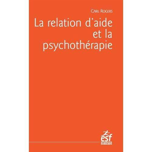 - La relation d'aide et la psychothérapie - Preis vom 11.05.2021 04:49:30 h