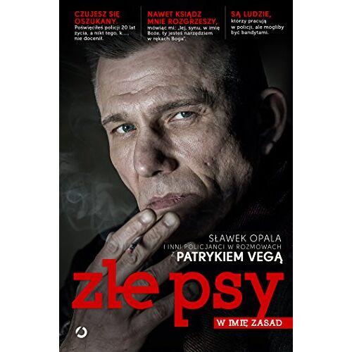 Patryk Vega - Zle psy W imie zasad - Preis vom 20.10.2020 04:55:35 h