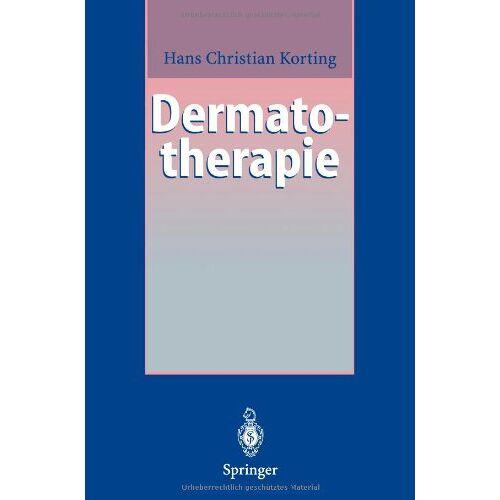 Korting, Hans C. - Dermatotherapie: Ein Leitfaden - Preis vom 23.02.2021 06:05:19 h