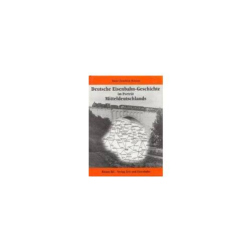Hans-Joachim Ritzau - Deutsche Eisenbahngeschichte im Portrait Mitteldeutschlands - Preis vom 26.11.2020 05:59:25 h