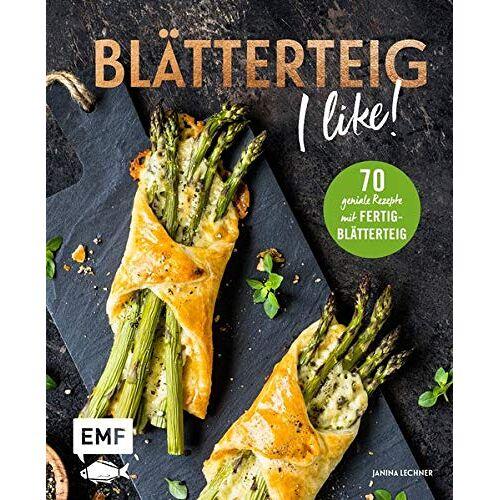 Janina Lechner - Blätterteig – I like!: 70 geniale Rezepte mit Fertig-Blätterteig – süß und herzhaft - Preis vom 28.02.2021 06:03:40 h