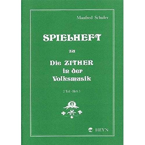 Manfred Schuler - Spielheft zu Die Zither in der Volksmusik Band 2 - Spielheft 3 - Preis vom 05.05.2021 04:54:13 h