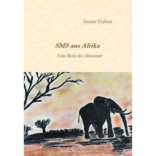 Susann Hahnen - SMS aus Afrika - Preis vom 24.01.2021 06:07:55 h