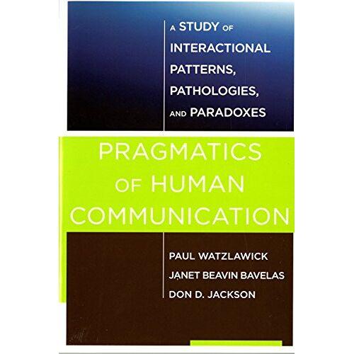 Paul Watzlawick - Pragmatics of Human Communication - Preis vom 24.02.2021 06:00:20 h