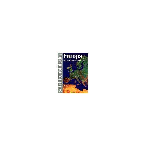 Lothar Beckel - Satellitenbild- Atlas Europa (RV) - Preis vom 09.05.2021 04:52:39 h