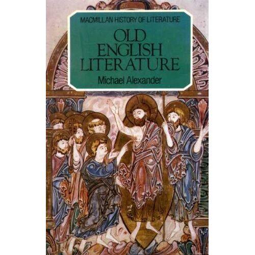 Michael Alexander - Old English Literature (The history of literature) - Preis vom 14.04.2021 04:53:30 h