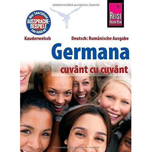 Som, O'Niel V. - Reise Know-How  Germana - cuvânt cu cuvânt  (Deutsch als Fremdsprache, rumänische Ausgabe): Kauderwelsch-Band 230 - Preis vom 19.10.2020 04:51:53 h