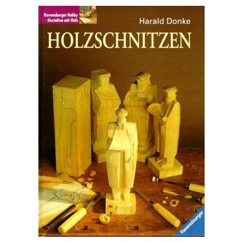 Harald Donke - Holzschnitzen - Preis vom 30.05.2020 05:03:23 h