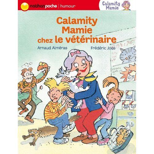 Arnaud Alméras - Calamity Mamie : Calamity Mamie chez le vétérinaire - Preis vom 20.01.2021 06:06:08 h