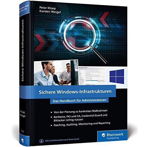 Peter Kloep - Sichere Windows-Infrastrukturen: Das Handbuch für Administratoren. Die neue Referenz von den Security-Profis - Preis vom 07.05.2021 04:52:30 h