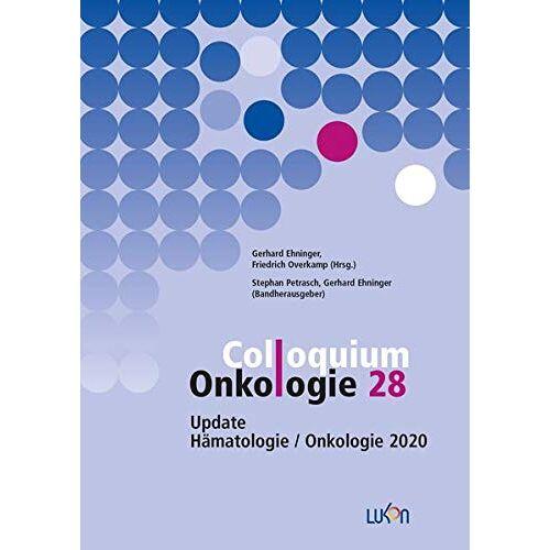 Gerhard Ehninger - Colloquium Onkologie 28: Update Hämatologie / Onkologie 2020 - Preis vom 10.05.2021 04:48:42 h