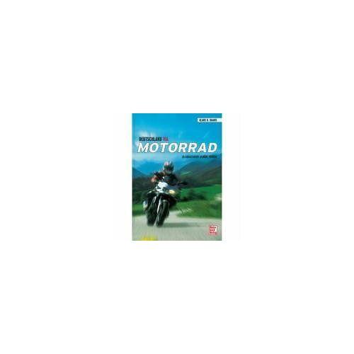 Daams, Klaus H. - Deutschland via Motorrad: 20 ausgesuchte schöne Touren: 20 ausgesucht schöne Touren - Preis vom 29.01.2020 05:58:29 h