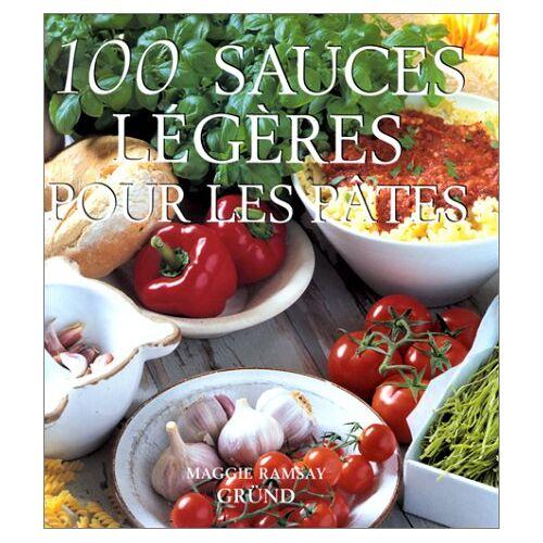 Maggie Ramsay - 100 sauces légères pour les pâtes (100 Sauces et Recettes) - Preis vom 22.01.2021 05:57:24 h