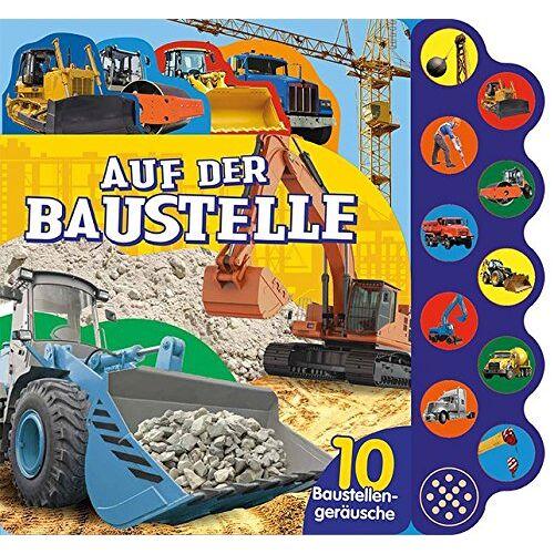 - Auf der Baustelle -  Soundbuch: 10 Baustellengeräusche - Preis vom 16.01.2020 05:56:39 h