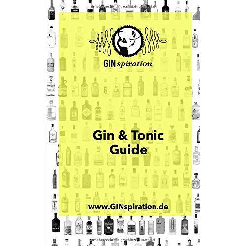 Christian Kopp - GINspiration Gin & Tonic Guide: Was man über Gin & Tonic wissen muss - von GINspiration - Preis vom 31.03.2020 04:56:10 h