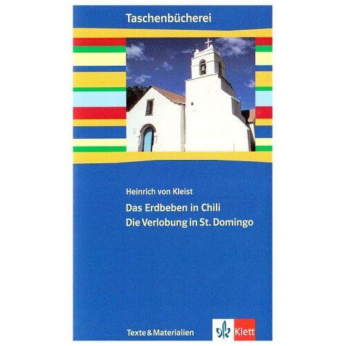 Kleist, Heinrich von - Das Erdbeben in Chili / Die Verlobung in St. Domingo - Preis vom 17.11.2019 05:54:25 h