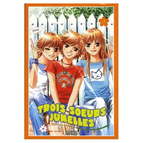 Jong-Eun Lee - Trois soeurs jumelles, Tome 3 : - Preis vom 26.02.2021 06:01:53 h