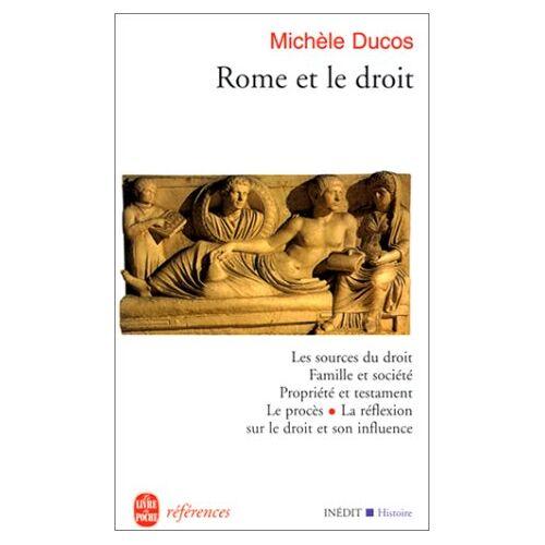 M. Ducos - Rome Et Le Droit (Ldp Ref.Inedits) - Preis vom 23.01.2021 06:00:26 h