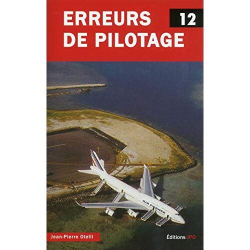 - Erreurs de pilotage : Tome 12 - Preis vom 05.05.2021 04:54:13 h